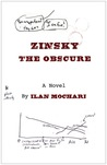 Zinsky the Obscure