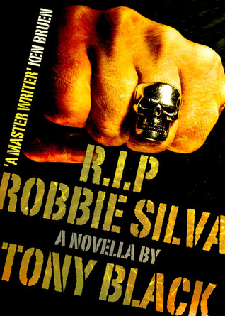 R.I.P Robbie Silva