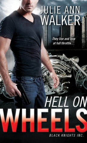 Hell on Wheels (Black Knights Inc., #1)