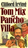 Tom Mix and Pancho Villa