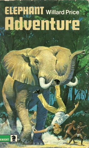 Elephant Adventure by Willard Price