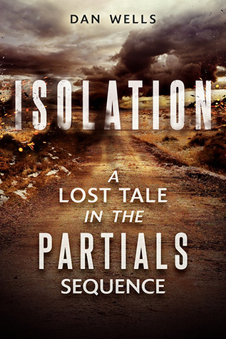 13645264 Saturday Shorts: Isolation by Dan Wells