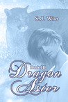 Dragon Aster (Dragon Aster Trilogy, #3)