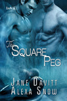 The Square Peg (The Square Peg #1)
