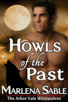 Howls of the Past (The Arbor Vale Werewolves, #2)