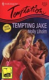 Tempting Jake (Harlequin Temptation, No 552)