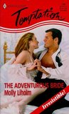 The Adventurous Bride (Harlequin Temptation, #706)