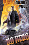 No Hero (Arthur Wallace, #1)