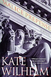Malice Prepense by Kate Wilhelm
