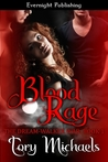 Blood Rage by Tory Michaels