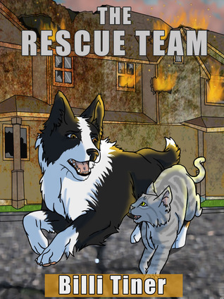 The Rescue Team by Billi Tiner
