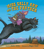 Miss Sally Ann and the Panther by Bobbi Miller