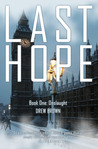 Last Hope, Book One: Onslaught