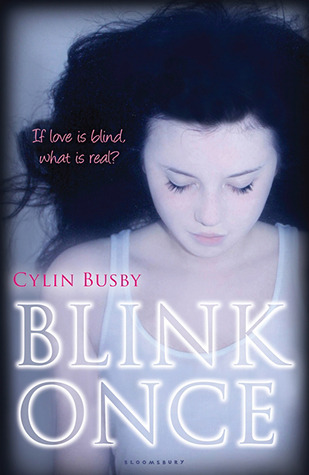 Blink Once by Cylin Busby