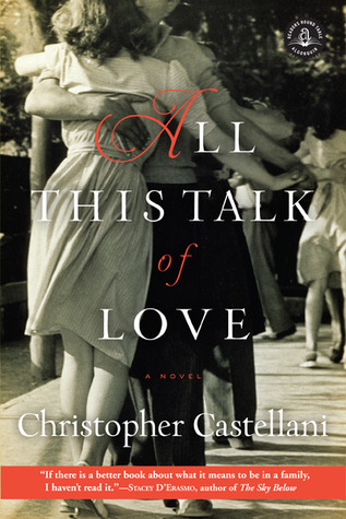All This Talk of Love by Christopher Castellani