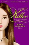 Killer (Pretty Little Liars, #6)