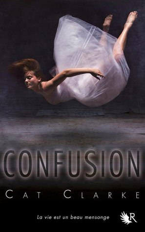 Read online Confusion ePub by Cat Clarke