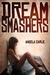 Dream Smashers (Kindle Edition)