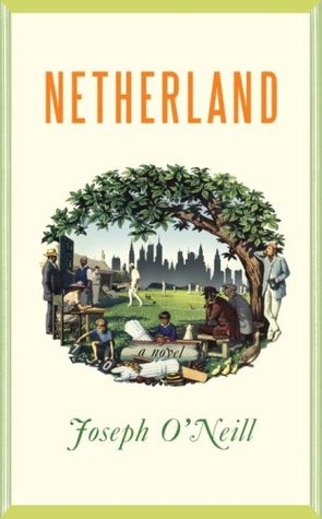 Netherland by Joseph O'Neill