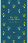 The Mill on the Floss. George Eliot