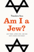 Am I a Jew? by Theodore Ross