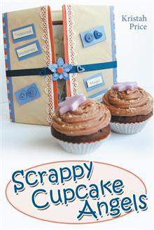 Scrappy Cupcake Angels by Kristah Price