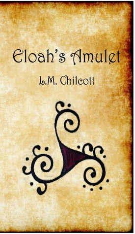 Eloahs Amulet Book 1 of 4