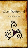 Eloah's Amulet (Book 1 of 4)