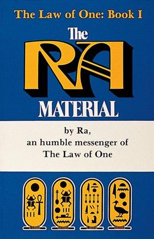 The Law Of One: Book I, The Ra Material (The Ra Material / Law of One #1)