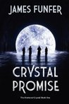 Crystal Promise by James Funfer