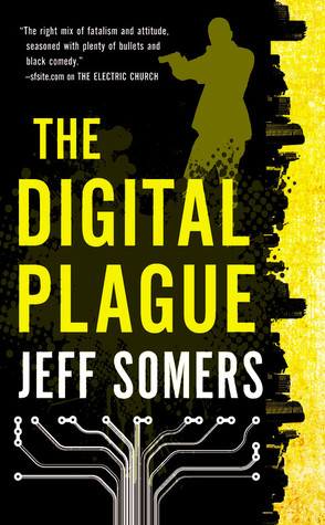The Digital Plague (Avery Cates, #2)