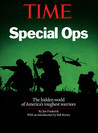TIME Special Ops: The hidden world of America's toughest warriors
