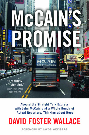 McCain's Promise by David Foster Wallace