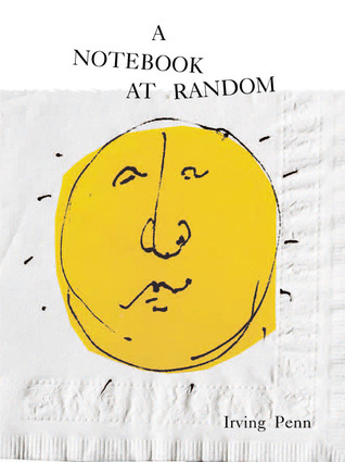 A Notebook at Random by Irving Penn