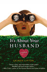 It's About Your Husband by Lauren Lipton