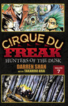 Cirque Du Freak: Hunters of the Dusk, Vol. 07 (Cirque Du Freak: The Manga, #7)