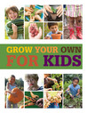 Grow Your Own for Kids