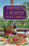 Prepared for Murder (Charly Poisson, #3)