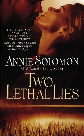 Two Lethal Lies by Annie Solomon