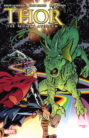 Thor The Mighty Avenger (Volume 2)