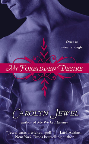 My Forbidden Desire by Carolyn Jewel