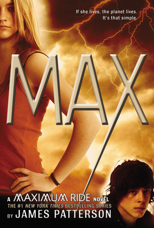 Max (Maximum Ride, #5)