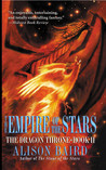 The Empire of the Stars (The Dragon Throne, #2)