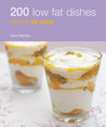 200 Low Fat Dishes: Hamlyn All Color