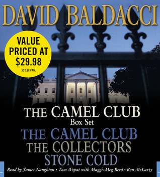 The Camel Club / The Collectors / Stone Cold by David Baldacci