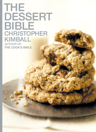 Read The Dessert Bible by Christopher Kimball PDF