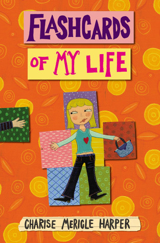 Flashcards of My Life by Charise Mericle Harper