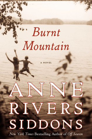 Burnt Mountain by Anne Rivers Siddons