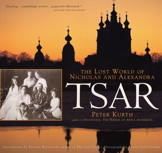 Tsar by Peter Kurth
