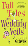 Tall Tales and Wedding Veils (Playboys, #2)
